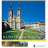 """Kl�ster am Bodensee: Reise durch eine Kulturlandschaftvon """"Frederik Hauser"""""""