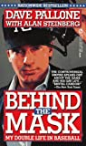 img - for Behind the Mask: My Double Life in Baseball (Signet) book / textbook / text book