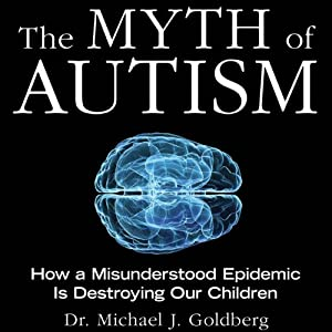 The Myth of Autism Audiobook