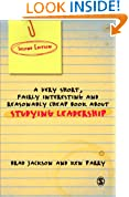 A Very Short Fairly Interesting and Reasonably Cheap Book About Studying Leadership (Very Short, Fairly Interesting & Cheap Books)