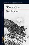 Años De Perro, 2013 (LITERATURAS)