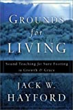 Grounds for Living (080079320X) by Hayford, Jack