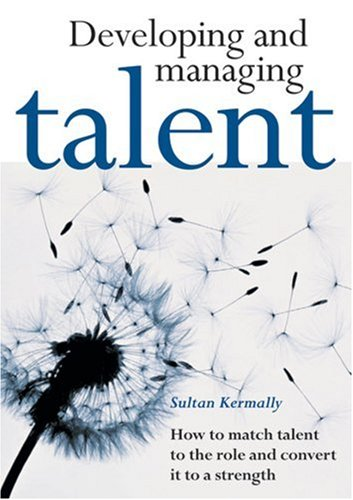 Developing and Managing Talent: A Blueprint for Business Survival