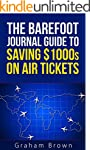 The Barefoot Journal Guide to Saving...