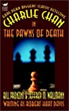 img - for Charlie Chan in The Pawns of Death book / textbook / text book
