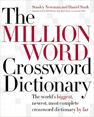 [ THE MILLION WORD CROSSWORD DICTIONARY ] BY Newman, Stanley ( Author ) [ 2004 ] Hardcover