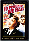 So Proudly We Hail: Cinema Classics