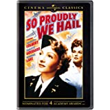 So Proudly We Hail: Cinema Classics ~ Claudette Colbert