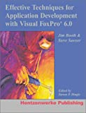 img - for Effective Techniques for Application Development with Visual FoxPro 6.0 book / textbook / text book