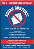 Sugar Busters! Cut Sugar to Trm Fat. The #1 New York Times Bestseller