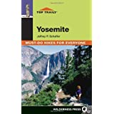 Top Trails: Yosemite: Must-Do Hikes for Everyone