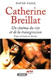 echange, troc David Vasse - Catherine Breillat : Un cinéma de la transgression