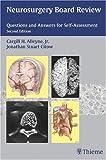 Neurosurgery Board Review