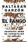 El fango: Cuarenta a�os de corrupci�n...