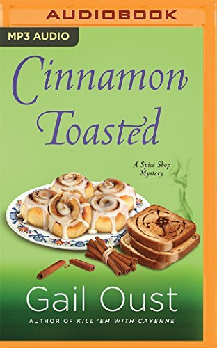 cinnamon-toasted-spice-shop-mysteries-by-gail-oust-2016-07-19