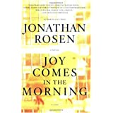Joy Comes in the Morning: A Novel [Paperback]