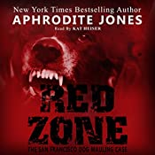 Red Zone: The Behind-the-Scenes Story of the San Francisco Dog Mauling | [Aphrodite Jones]