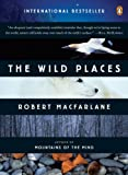 The Wild Places (Penguin Original)