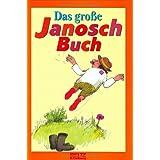 """Das gro�e Janosch-Buch (Beltz & Gelberg)von """"JANOSCH"""""""