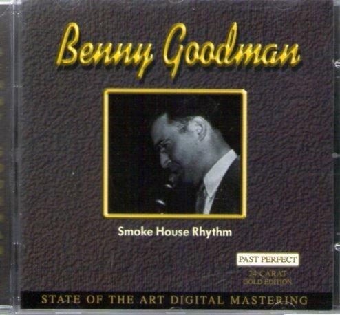 Benny Goodman - Smoke House Rhythm - Zortam Music