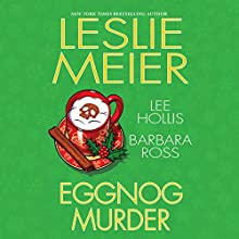 Eggnog Murder Audiobook by Leslie Meier Narrated by Karen White