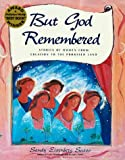 But God Remembered: Stories of Women from Creation to the Promised Land (1879045435) by Sasso, Sandy Eisenberg