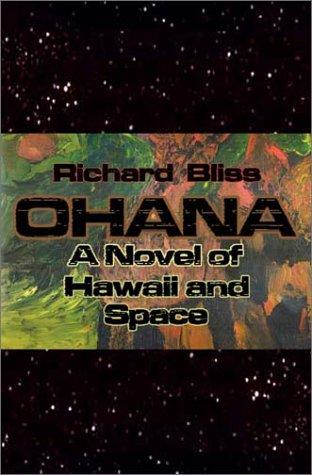 Ohana: A Novel Of Hawaii And Space