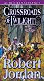 Crossroads of Twilight: Book Ten of The Wheel of Time (Wheel of Time, 10)
