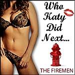 The Firemen: Who Katy Did Next | Katy Jay