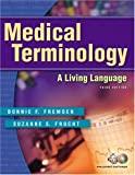 img - for Medical Terminology: A Living Language (3rd Edition) book / textbook / text book