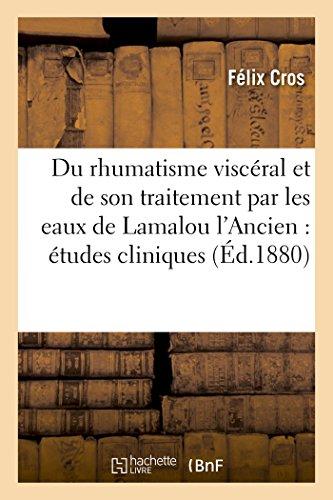 du-rhumatisme-visceral-et-de-son-traitement-par-les-eaux-de-lamalou-lancien-etudes-cliniques