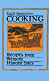 Early American Cooking: Recipes from Western Historic Sites (Peter Pauper Press Vintage Editions)