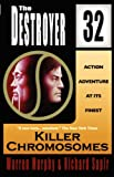 Killer Chromosomes (The Destroyer #32) (The Destroyer)