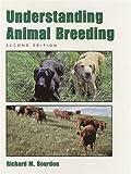 Understanding Animal Breeding (2nd Edition)