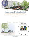 Kev Freeman Stormwater Design Toolkit: Sustainable Stormwater Update to the Community Redevelopment Area Stormwater Master Plan