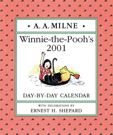 Winnie-The-Pooh's 2001 Day-By-Day Calendar (Winnie-the-Pooh Collection)