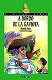 A bordo de La Gaviota (Literatura Infantil (6-11 Años) - El Duende Verde)