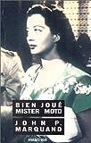 echange, troc John P. Marquand - Bien joué, Mister Moto