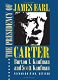 img - for The Presidency of James Earl Carter, Jr. (American Presidency Series) book / textbook / text book