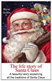 img - for The Life Story of Santa Claus book / textbook / text book