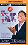 "Why ""A"" Students Work for ""C"" Student..."