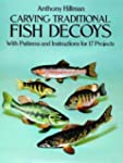 Carving Traditional Fish Decoys: With...