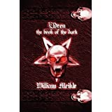 Eldren: The Book of the Darkby William Meikle