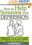 How to Help Someone with Depression:...