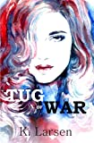 Tug of War (Bloodlines Book One)