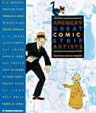 America's Great Comic-Strip Artists: From the Yellow Kid to Peanuts (1556706464) by Marschall, Richard