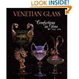 Venetian Glass: Confections in Glass 1855-1914