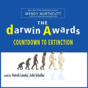 The Darwin Awards: Countdown To Extinction | [Wendy Northcutt]