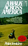A Walk Across America (0449204553) by Jenkins, Peter