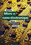 Micro et nano-�lectronique : Bases, c...
